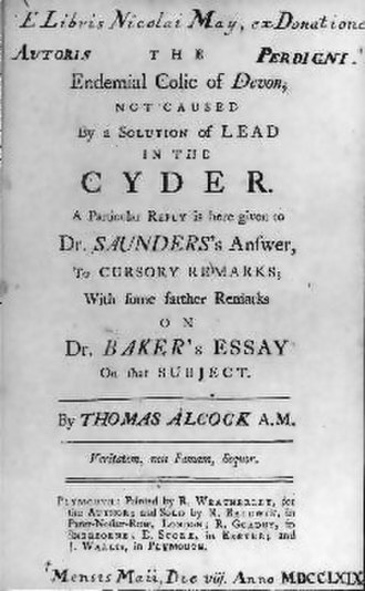 Thomas Alcock (priest) - The Endemial Colic of Devon not Caused by a Solution of Lead in the Cyder