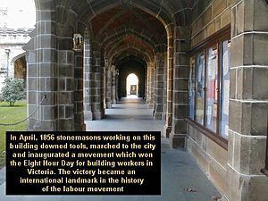 Australian labour movement - University of Melbourne site where Stonemasons won the 8 hour day in 1856