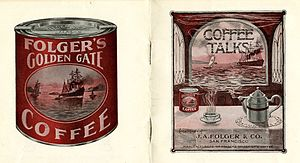 Folgers - Folger's Golden Gate Coffee advertisement, early 20th century