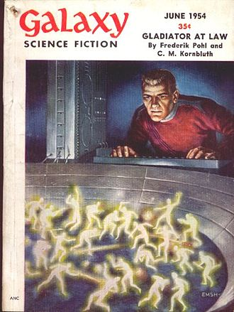 Gladiator-At-Law - Gladiator-at-Law was serialized in Galaxy Science Fiction in 1954, illustrated by Ed Emshwiller