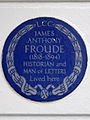 JAMES ANTHONY FROUDE (1818-1894) HISTORIAN and MAN OF LETTERS Lived here.jpg