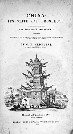 Walter Henry Medhurst - Medhurst's book on China inspired many to become missionaries including Hudson Taylor.