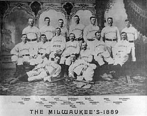 History of the Baltimore Orioles - The 1889 Milwaukee Brewers