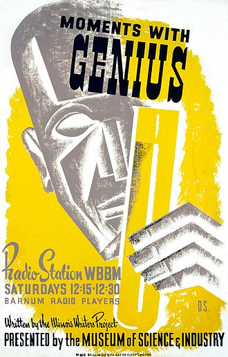 WBBM (AM) - Poster for the WPA Illinois Writers Project radio series Moments with Genius, broadcast on WBBM c. 1939.