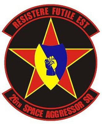 26th Space Aggressor Squadron - 26th Space Aggressor Squadron