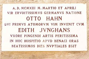 Otto Hahn - Marble plaque in Latin by Professor Massimo Ragnolini, commemorating the honeymoon of Otto Hahn and his wife Edith at Punta San Vigilio, Lake Garda, Italy, in March and April 1913. (Unveiled by Count Guglielmo Guarienti di Brenzone in 1983).