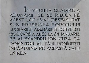 "Palace of the Patriarchate - Commemorative plaque located on the palace façade. It reads: ""In the old assembly building on this site the electoral assembly met under popular pressure in 1859, electing Alexandru Ion Cuza prince of Wallachia on 24 January and achieving union in this way."""