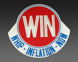 "Whip inflation now - Plastic ""WIN"" sign"