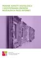 Prawne aspekty digitalizacji i udostępniania zbiorów muzealnych przez Internet.pdf