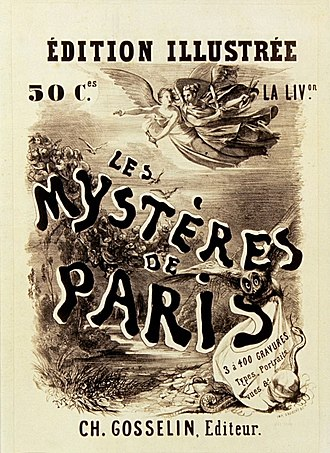 The Mysteries of Paris - Poster announcing the publication of Les Mystères de Paris (1843), a French language novel by Eugène Sue (1804-1857)