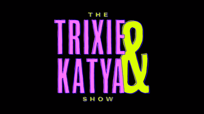Picture of a TV show: The Trixie & Katya Show