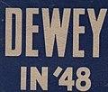 Thomas E. Dewey presidential campaign logo, 1948.jpg