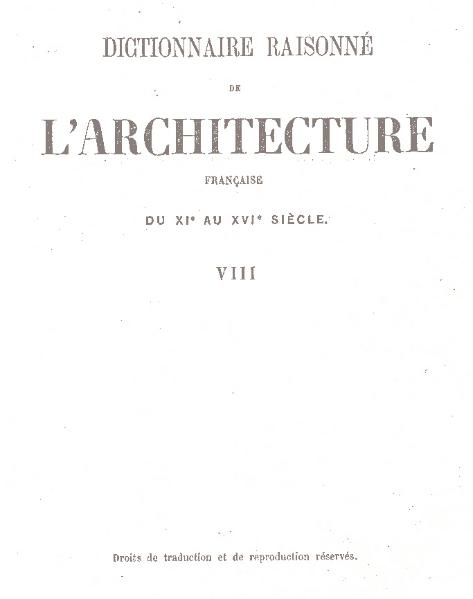 File:Viollet-le-Duc - Dictionnaire raisonné de l'architecture française du XIe au XVIe siècle, 1854-1868, tome 8.djvu