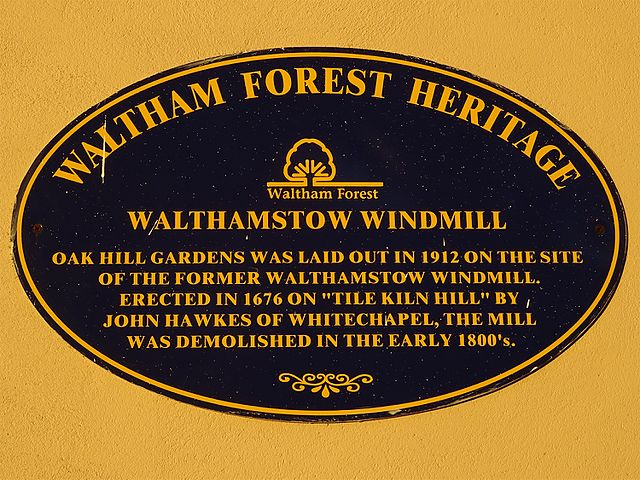 plaque № 9677 - Walthamstow Windmill - Oak Hill Gardens was laid out in 1912 on the site of the former Walthamstow Windmill. Erected in 1676 on
