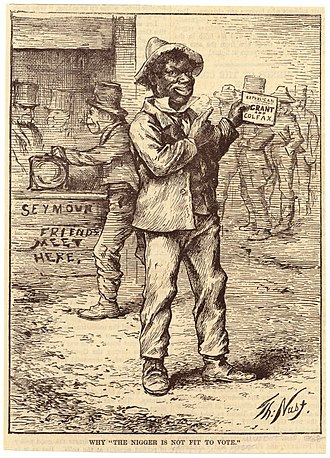 "Nigger - Historical American cartoon titled ""Why the nigger is not fit to vote"", by Thomas Nast, arguing that the reason Democrats objected to African-Americans having the vote, was that in the 1868 US presidential election African-Americans voted for the Republican candidates Ulysses S. Grant and Schuyler Colfax. ""Seymour friends meet here"" in the background is a reference to the Democratic Party candidate: Horatio Seymour."