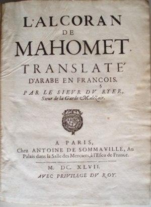 André du Ryer - L'Alcoran de Mahomet,  André du Ryer, 1647.