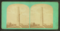 Bunker Hill Monument, Charlestown, Mass, from Robert N. Dennis collection of stereoscopic views 3.png