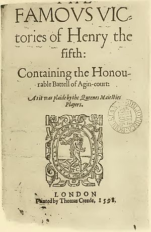 Queen Elizabeth's Men - The Famous Victories of Henry V (c. 1583), one of the most successful plays performed by the Queen's Men