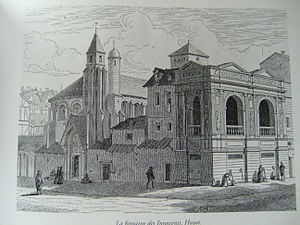 Fontaine des Innocents - Fontaine des Innocents in its original location in the 17th century (19th-century engraving)