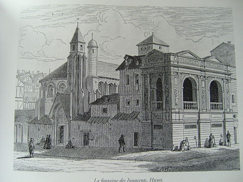 Fontaine des Innocents in its original location in the 17th century (19th-century engraving) Fontaine des Innocents2.jpg