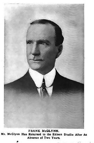Frank McGlynn Sr. - McGlynn photo from The Moving Picture World (1913)
