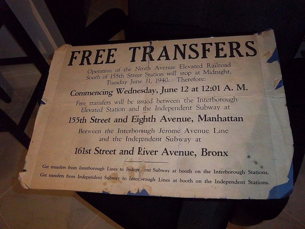Free Transfers Operation of the Ninth Avenue Elevated Railroad South of 155th Street Station will stop at Midnight, Tuesday June 11, 1940. Therefore- Commencing Wednesday, June 12 at 12-01 A.M.