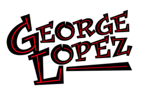George Lopez (TV series) - Image: George Lopez show title card