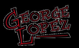 George Lopez (TV series) - Image: George Lopez show title card