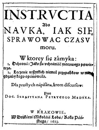 "Miasma theory - Book of Sebastian Petrycy published in Kraków in 1613 about prevention against ""bad air""."