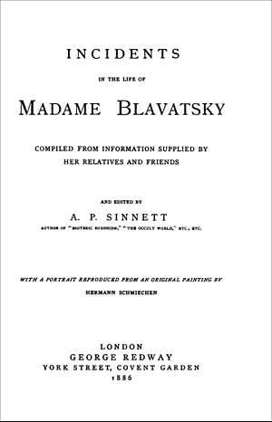 Incidents in the Life of Madame Blavatsky - 1st edition, 1886