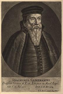 Joachim Camerarius German humanist, polymath and poet