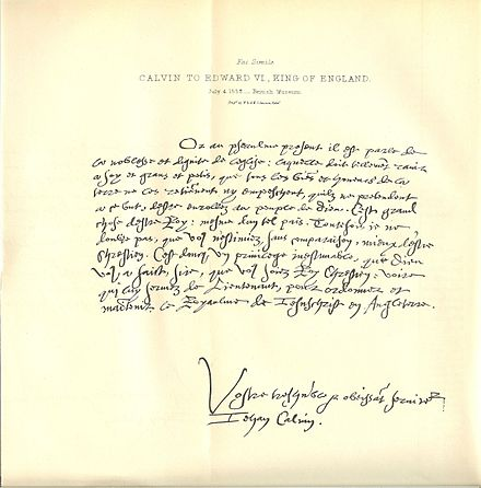 Calvin wrote many letters to religious and political leaders throughout Europe, including this one sent to Edward VI of England. John Calvin's handwriting 01.jpg