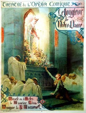 Le jongleur de Notre-Dame - Poster for the first Paris production, depicting the closing scene