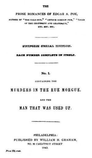 The Man That Was Used Up -  The Prose Romances of Edgar A. Poe, No. I, William H. Graham, Philadelphia, 1843.