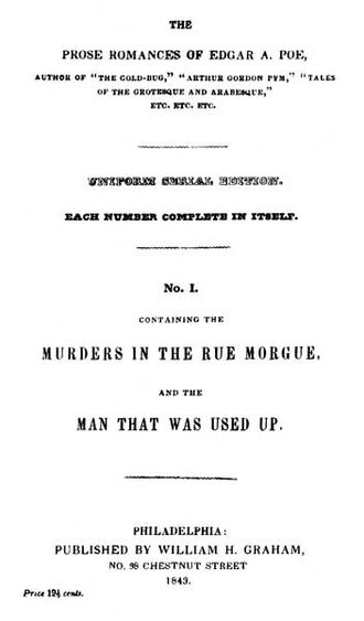 The Murders in the Rue Morgue - The Prose Romances of Edgar A. Poe, No. I, William H. Graham, Philadelphia, 1843.