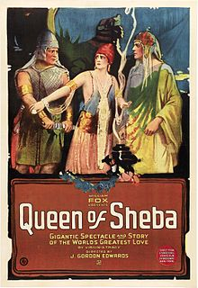 <i>The Queen of Sheba</i> (1921 film) 1921 film directed by J. Gordon Edwards