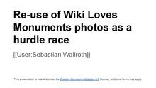 Re-use of Wiki Loves Monuments photos as a hurdle race.pdf