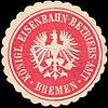Siegelmarke Königliche Eisenbahn - Betriebs - Amt - Bremen W0214961.jpg