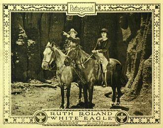 White Eagle (1922 serial) - Lobby card.