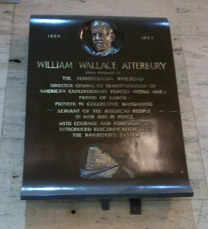 William Wallace Atterbury - A plaque commemorating the career of William Wallace Atterbury, hanging in Philadelphia's 30th Street Station, a former Pennsylvania Railroad Station.