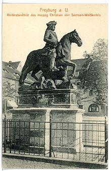 Reiterstandbild des Herzogs Christian von Sachsen in Freyburg (1913) (Quelle: Wikimedia)