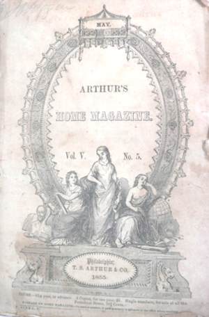 Arthur's Lady's Home Magazine - Image: 1855 Arthurs Home Magazine v 5 no 5