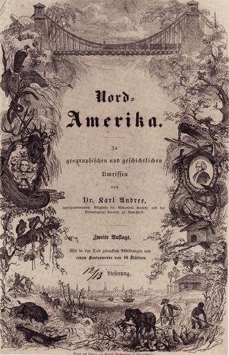 Karl Andree - Title page from Nordamerika in geographischen und geschichtlichen Umrissen (Geographical and historical outline of North America)