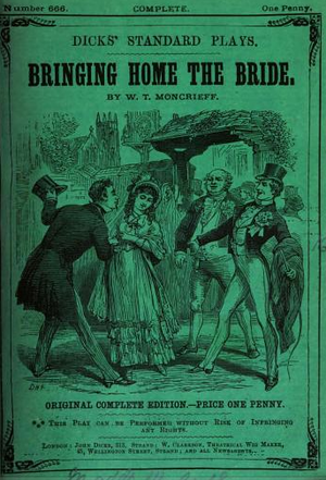 John Dicks (publisher) - Image: Bringing Home the Bride no 666 Dicks Standard Plays