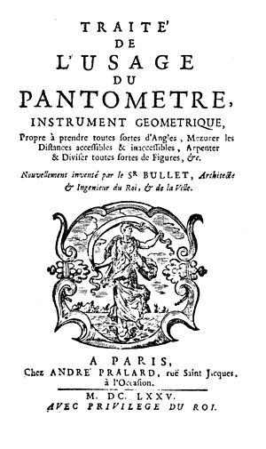 Pierre Bullet - Traité de l'usage du pantometre, 1675