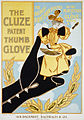 Cluze patent thumb glove, advertising, 1890s.jpg