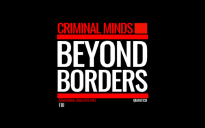 Criminal Minds: Beyond Borders - Image: Criminal Minds Beyond Borders Logo