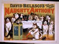 David Belasco's new farcical comedy, Naughty Anthony LCCN2014636505.tif