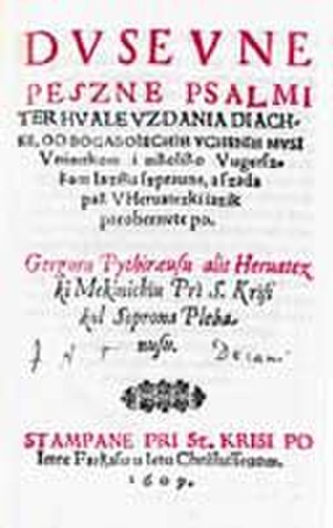 Burgenland Croatian - Grgur Mekinić: Dusevne Peszne (Ghostly Hymns), is one of the first Burgenland Croatian artworks (1609).