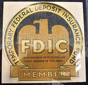 Federal Deposit Insurance Corporation - Bank sign indicating the original insurance limit offered by the FDIC of $2,500 in 1934